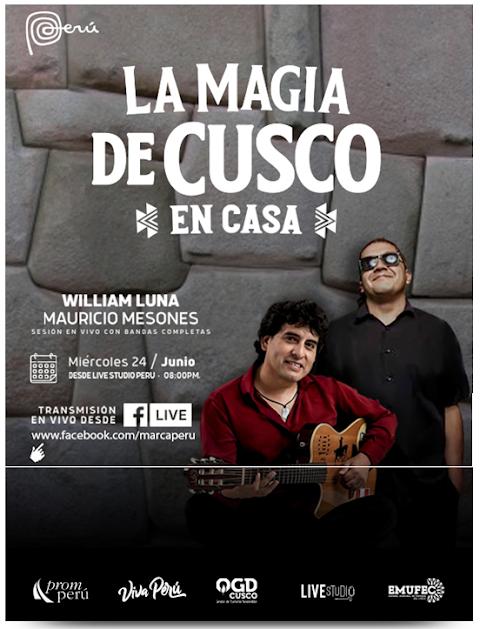 [LIVE- Hoy ♪] William Luna + Mauricio Mesones- La Magia de Cusco en casa