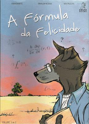 A Fórmula da Felicidade, de Nuno Duarte, Osvaldo Medina e Ana Freitas