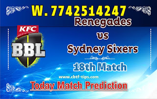 Renegades vs Sixer 18th Match Who will win Today BBL T20? Cricfrog