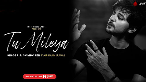 TU MILEYA LYRICS (With Translation) - Darshan Raval