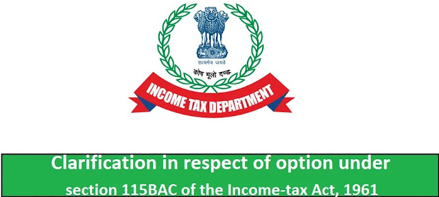 Income Tax New and Old Tax Regime U/s 115BAC for F.Y.2020-21