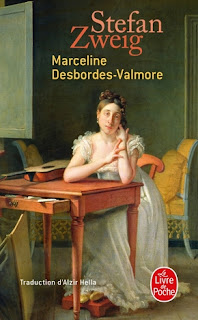 Stefan Zweig - Biographie de Marceline Desbordes-Valmore.