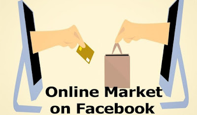 How To Access Online Market on Facebook – Facebook Buy and Sell - Open a Facebook Account