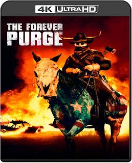 The Forever Purge [2021] [UHD] [Latino]
