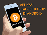 Aplikasi Android Faucet Bitcoin yang Legit dan Terbukti Membayar