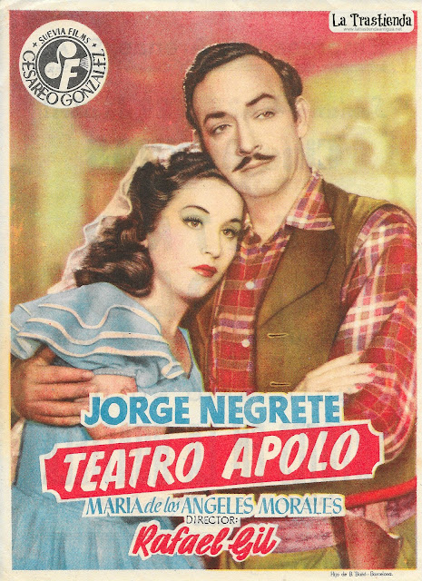 Teatro Apolo - Programa de Cine - Jorge Negrete - Cine Español