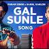 Gal Sunle lyrics -Param Singh | Kamal Kahlon