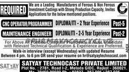 SATYAY TECHNOCAST PVT LTD Required CNC Operator Programmer,Maintenance engineer for Rajkot location.