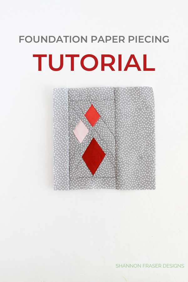 FPP Tutorial | Ultimate Foundation Paper Piecing Tutorial | Shannon Fraser Designs #quilttutorial #foundationpaperpiecing #quiltingtips #fpp
