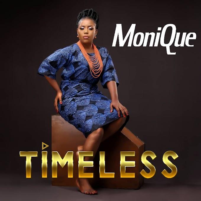 [Music + Video] TIMELESS -  MoniQue