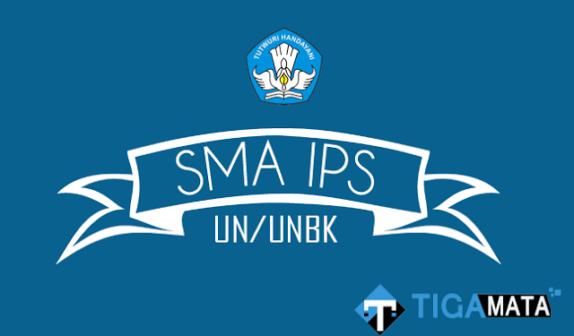 Soal Prediksi UN/UNBK SMA Jurusan IPS 2019 serta Jawabannya