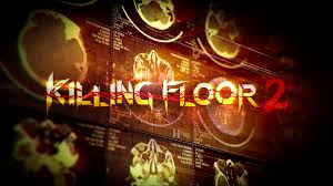killing floor 2,killing floor 2 download,killing floor,killing floor 2 free download,download,how to download killing floor 2,download killing floor 2,killing floor 2 crack,killing floor 2 download free,killing floor 2 free,killing floor 2 beta free,how to download killing floor 2 for pc,download killing floor 2 pc,killing floor 2 cracked multiplayer,killing floor 2 download pc