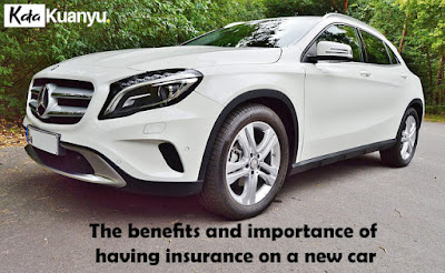 The benefits of having insurance on a new car