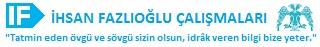 İhsan Fazlıoğlu Çalışmaları | Makaleler | Konferanslar | Röportajlar | Seminerler | Dersler