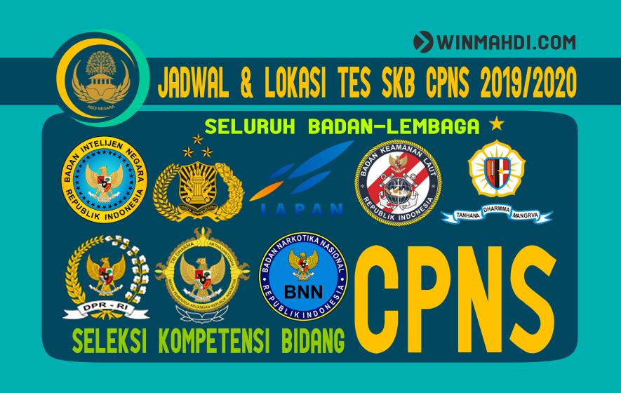 JADWAL & LOKASI TES SKB CPNS 2019-2020