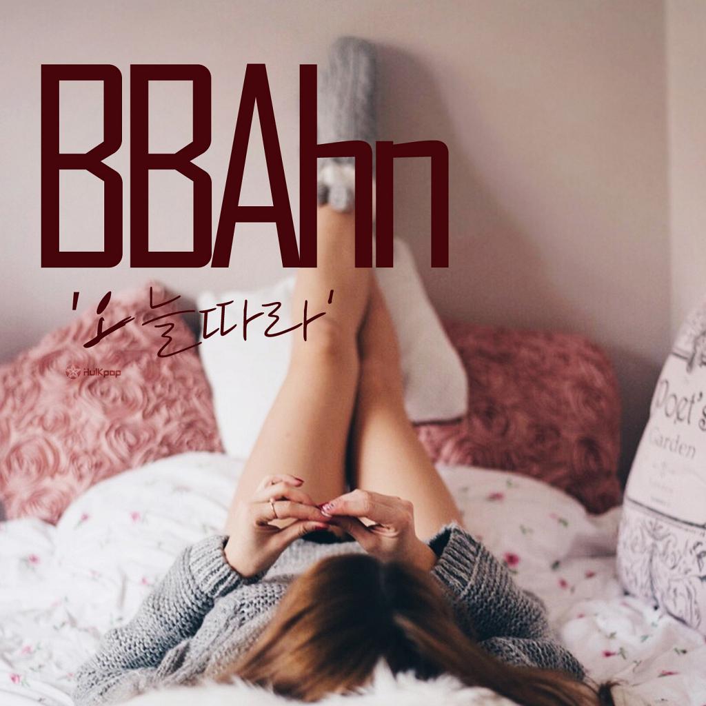 [Single] BBAhn – 오늘따라