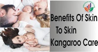 Benefits Of Skin To Skin Kangaroo Care