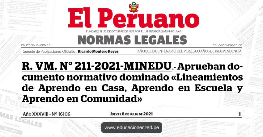 R. VM. N° 211-2021-MINEDU.- Aprueban documento normativo dominado «Lineamientos de Aprendo en Casa, Aprendo en Escuela y Aprendo en Comunidad»