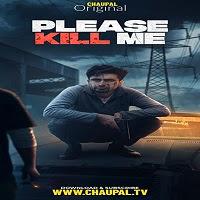 Please Kill Me (2021) Punjabi Full Movie Watch Online Movies