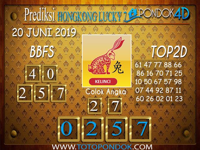 Prediksi Togel HONGKONG LUCKY 7 PONDOK4D 20 JUNI 2019