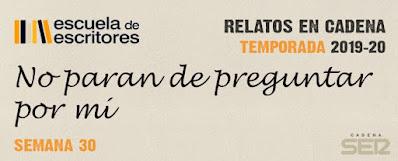 #RelatosEnCadena Semana 30