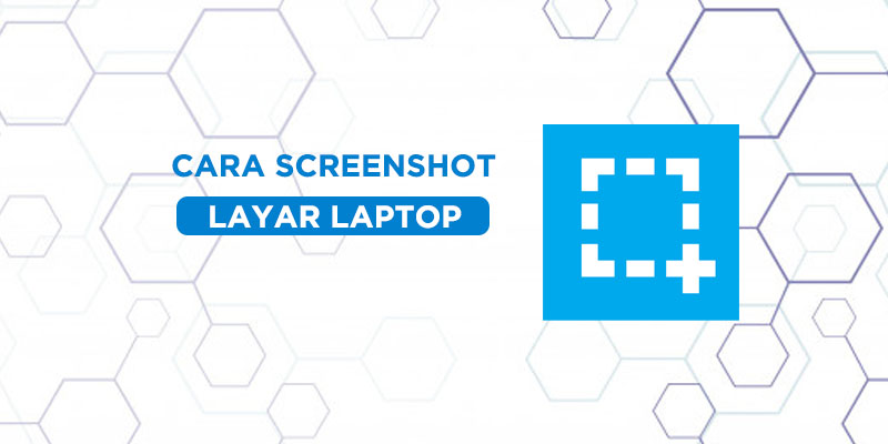 cara screenshot layar laptop