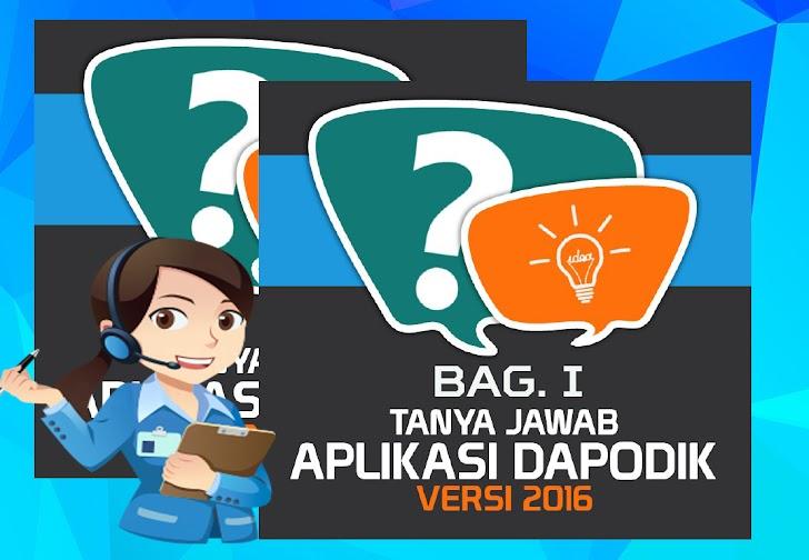 Tanya Jawab Seputar Aplikasi Dapodik Versi 2016 Bag. I (FAQ Dapodik 2016)