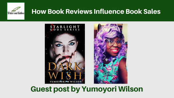 How Book Reviews Influence Book Sales, Guest post by Yumoyori Wilson