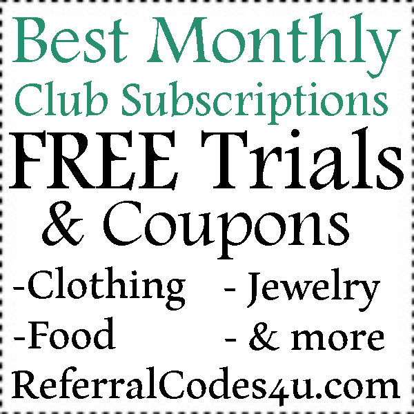 Best Monthly Club Subscription 2016, Men, Women, Household: FREE Trials, FRee Box and Coupons