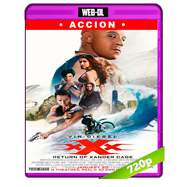 xXx: Reactivado (2017) WEB-DL 720p Audio Dual Latino-Ingles