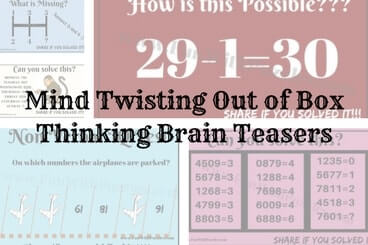 Mind Twisting Out of Box Thinking Brain Teasers with Answers