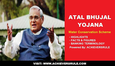 Atal Bhujal Yojona: An Overview on Water Conservation Scheme