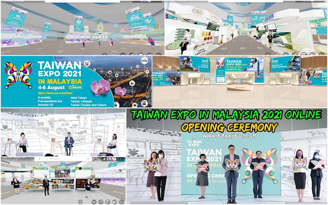 Taiwan Expo in Malaysia 2021 Online Opening Ceremony Penang Blogger Blog www.barryboi.com Malaysia
