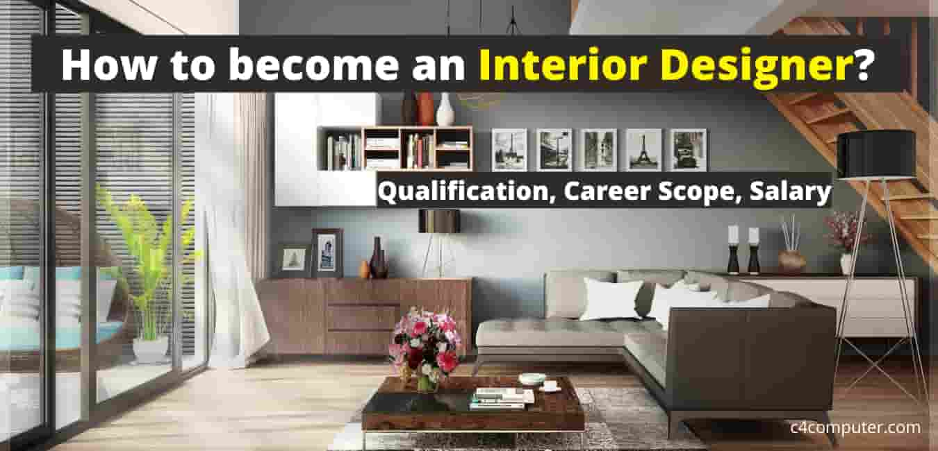 How to become an Interior Designer in India