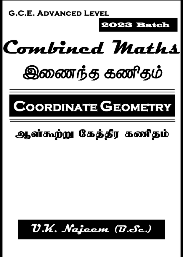 G.C.E A/L Combined Mathematics Coordinate Geometry U.K. Najeem (B.Sc.)