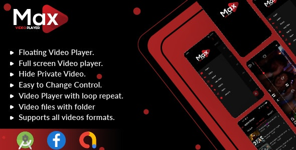 MAX Video Player v1.0 - Android Video Player With AdMob - All Format Video Player (Android 11 Supported)
