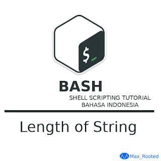 Tutorial Bash Shell Scripting : Length of String