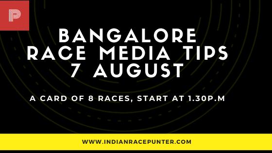 Bangalore Race Media Tips 7 August