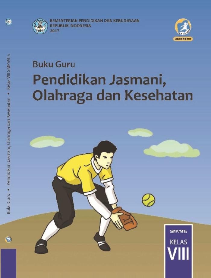 Buku Guru Kelas 8 Pendidikan Jasmani Olahraga dan Kesehatan