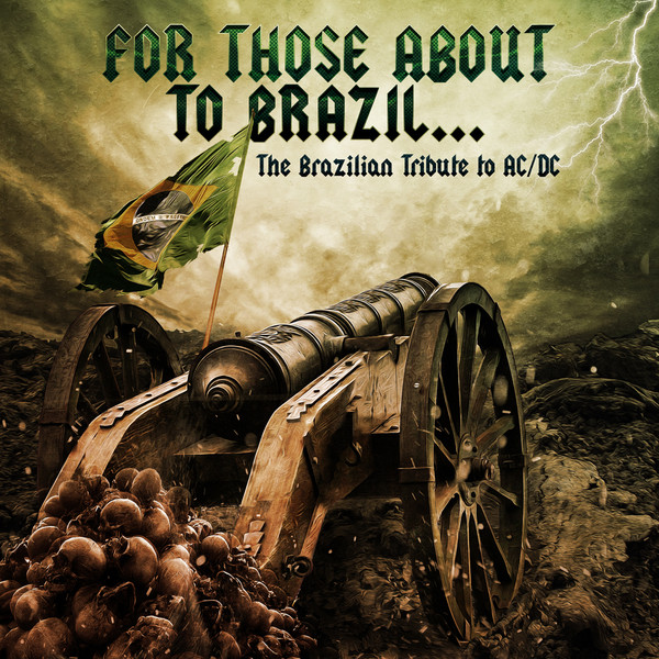 Dissecando Coletâneas # 05 -  For Those About to Brazil ... The Brazilian Tribute to AC/DC