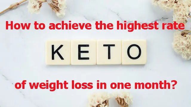 How to achieve the highest rate of weight loss in one month?