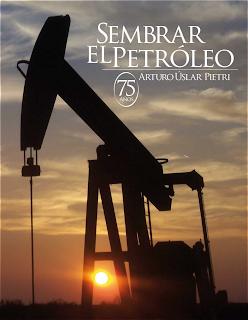 Sembrar el Petroleo