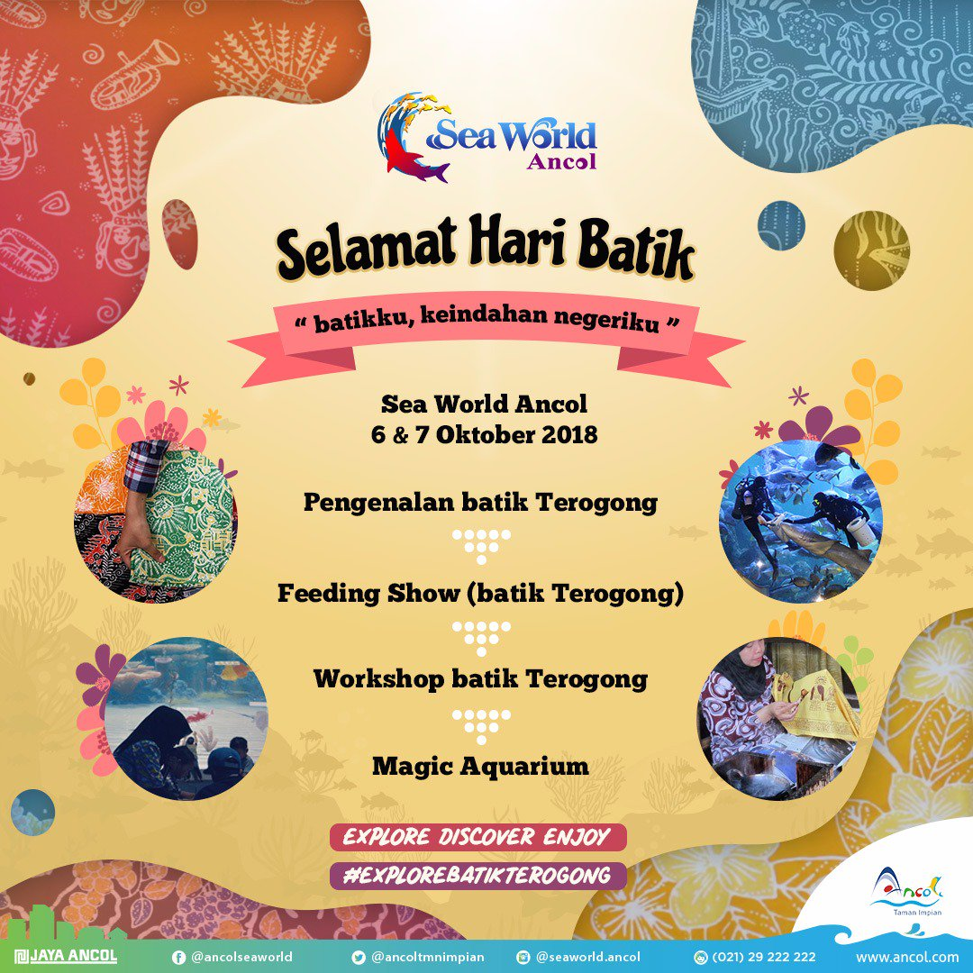 Ancol - Event Workshop Batik Terogong di Sea World Ancol (s.d 07 Okt 2018)