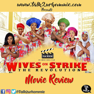 Wives on Strike: The Revolution Movie Review