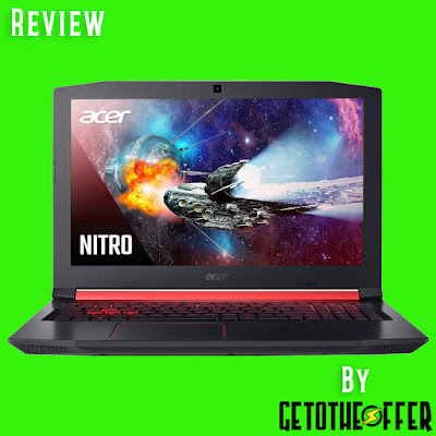 Acer Nitro 5 Laptop Honest Review By GetotheOffer