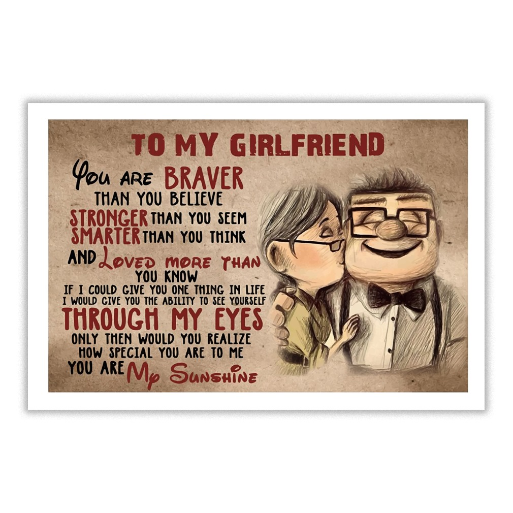 Up to my girlfriend you are braver poster