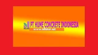 Informasi lowongan pekerjaan pt Hume Concrete Indonesia Terbaru Tahun 2020