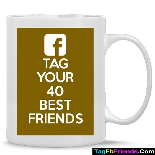 Tag any 40 fb friends on your timeline