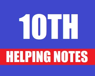 10th Class (Matric-II) Helping Notes of All Subjects PDF