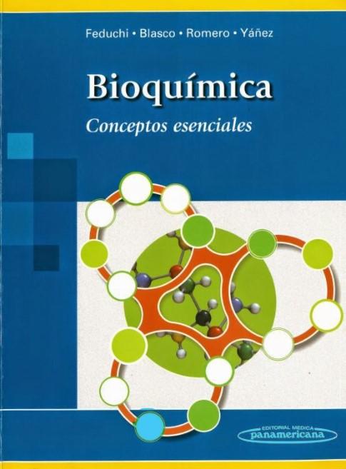 Bioquímica. Conceptos Esenciales Feduchi, Blasco, Romero, Yáñez en pdf
